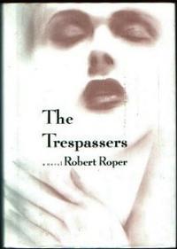 THE TRESPASSERS