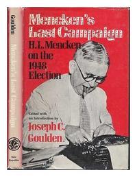 MENCKEN'S LAST CAMPAIGN