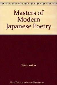 MASTERS OF MODERN JAPANESE POETRY