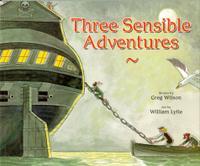 THREE SENSIBLE ADVENTURES