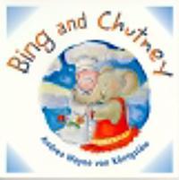 BING AND CHUTNEY