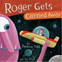 ROGER GETS CARRIED AWAY