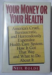 YOUR MONEY OR YOUR HEALTH