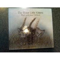 THE BRAVE LITTLE KITTENS