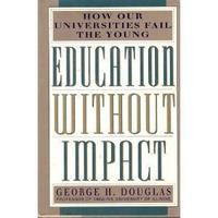 EDUCATION WITHOUT IMPACT