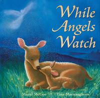 WHILE ANGELS WATCH