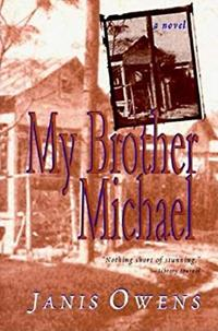 MY BROTHER MICHAEL