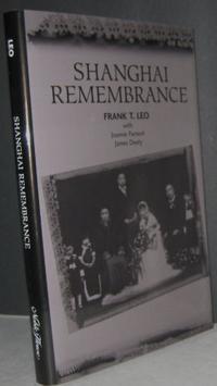 SHANGHAI REMEMBRANCE