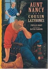 AUNT NANCY AND COUSIN LAZYBONES