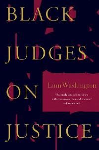 BLACK JUDGES ON JUSTICE
