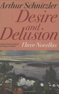 DESIRE AND DELUSION