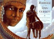 MARRIAGE OF THE RAIN GODDESS