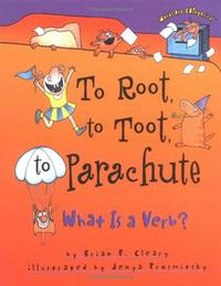 TO ROOT, TO TOOT, TO PARACHUTE
