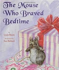 THE MOUSE WHO BRAVED BEDTIME