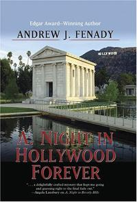 A. NIGHT IN HOLLYWOOD FOREVER