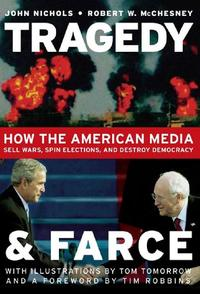 TRAGEDY AND FARCE