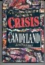 CRISIS IN CANDYLAND