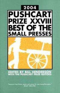 THE PUSHCART PRIZE 2004 XXVIII
