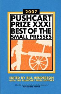 THE PUSHCART PRIZE 2007