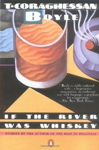 IF THE RIVER WAS WHISKEY