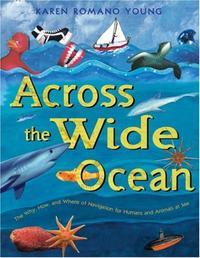 ACROSS THE WIDE OCEAN