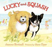 LUCKY AND SQUASH