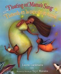 FLOATING ON MAMA'S SONG / FLOTANDO EN LA CANCIÓN DE MAMÁ