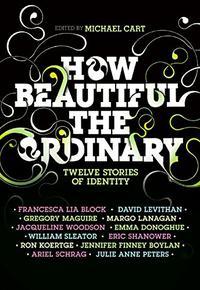 HOW BEAUTIFUL THE ORDINARY