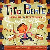 TITO PUENTE, MAMBO KING / TITO PUENTE, REY DEL MAMBO