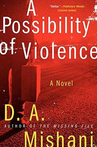 A POSSIBILITY OF VIOLENCE