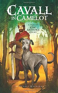A DOG IN KING ARTHUR'S COURT