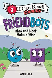 BLINK AND BLOCK MAKE A WISH
