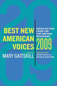 BEST NEW AMERICAN VOICES 2009