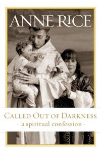CALLED OUT OF DARKNESS