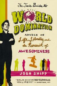 THE TEEN'S GUIDE TO WORLD DOMINATION