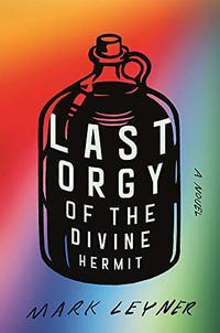 LAST ORGY OF THE DIVINE HERMIT