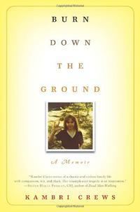BURN DOWN THE GROUND