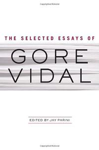 THE COLLECTED ESSAYS OF GORE VIDAL