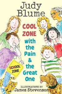 COOL ZONE WITH THE PAIN & THE GREAT ONE