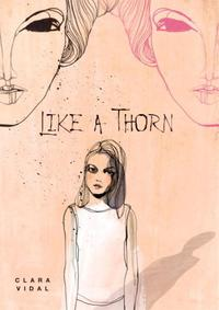 LIKE A THORN