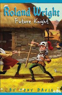 ROLAND WRIGHT, BOOK 1