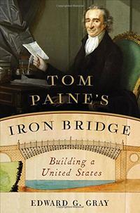 TOM PAINE'S IRON BRIDGE