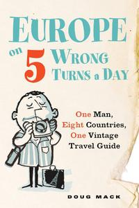 EUROPE ON 5 WRONG TURNS A DAY