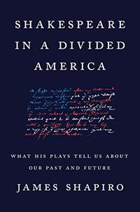 SHAKESPEARE IN A DIVIDED AMERICA
