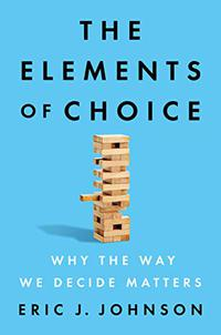 THE ELEMENTS OF CHOICE