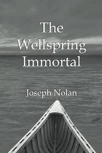 THE WELLSPRING IMMORTAL