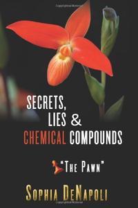 """Secrets, Lies & Chemical Compounds - """"The Pawn"""""""