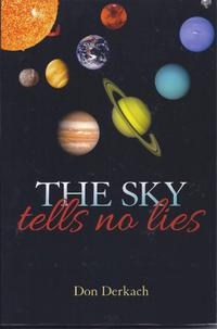 THE SKY TELLS NO LIES