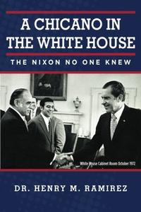 A Chicano in the White House
