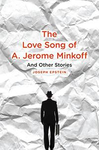 THE LOVE SONG OF A. JEROME MINKOFF